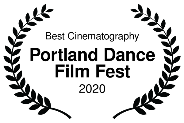Best Cinematography - Portland Dance Film Fest - 2020