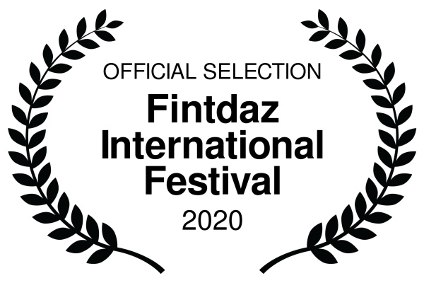 OFFICIAL SELECTION - Fintdaz International Festival - 2020