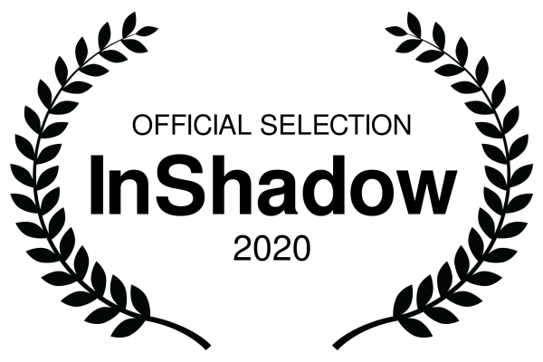 OFFICIAL SELECTION - InShadow - 2020
