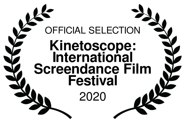 OFFICIAL SELECTION - Kinetoscope International Screendance Film Festival - 2020-2