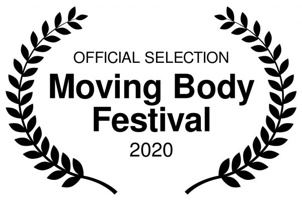 OFFICIAL SELECTION - Moving Body Festival - 2020
